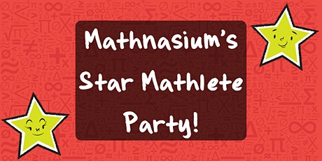 Mathnasium of Manassas' Star Mathlete Party! (Virtual) tickets