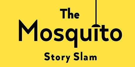 Mosquito StorySlam: Special Halloween Slam! tickets