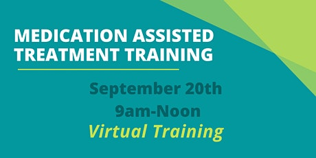 Medication Assisted Treatment Training tickets