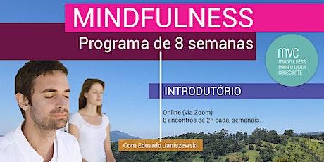 Mindfulness - Programa Intodutório de 8 Semanas - Turma #oson-21-09 ingressos