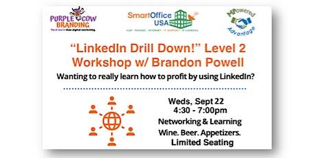 LinkedIn Drill Drown - Level 2! tickets