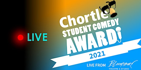 Chortle Student Comedy Award 2021 - Live Streaming Tickets tickets