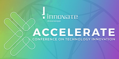 Accelerate 2021-  22nd Annual Conference on Technology Innovation tickets