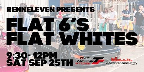 RennEleven Presents; Flat 6's, Flat Whites tickets