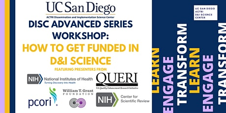 DISC Advanced Series Workshop: How to Get Funded In D&I Science tickets