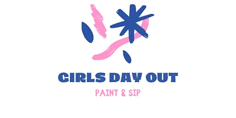 GIRLS DAY OUT    Paint and Sip (sparkling cider) with The Pack Youth tickets