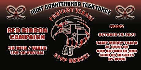 4th Annual Texas Counterdrug Red Ribbon 5k Run/Walk - FREE Live and Virtual tickets