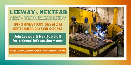 NextFab x Leeway Art and Technology Artist-in-Residence Information Session tickets