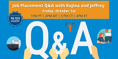 Job Placement Q&A Tech Talk with Rojina and Jeffrey tickets