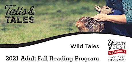 Wild Tales - Adult Fall Reading 2021 tickets