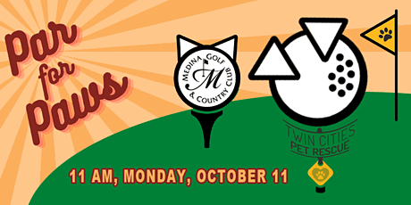 Par for Paws - Charity Golf Fundraiser benefitting Twin Cities Pet Rescue tickets