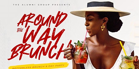 Around The Way Brunch - Bottomless Brunch & Day Party tickets