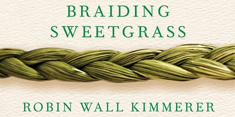 Braiding Sweetgrass Book Discussion tickets