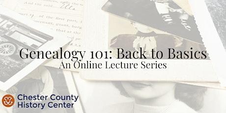 Genealogy 101: Back to Basics tickets