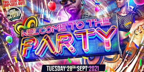 WELCOME TO THE PARTY - Birmingham Freshers Party tickets