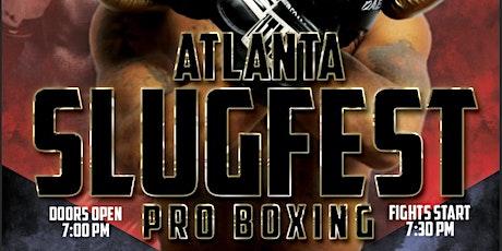 Atlanta  Slugfest tickets