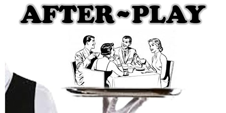 After Play by Anne Meara tickets