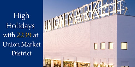 High Holidays with 2239 at Union Market District tickets