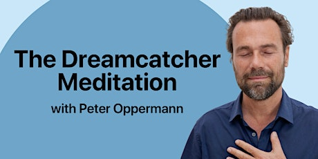 The Dreamcatcher with Peter Oppermann tickets
