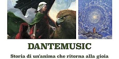DanteMusic con Francesca De Blasi, Gabriele Orsi ed Eugenio De Blasi biglietti
