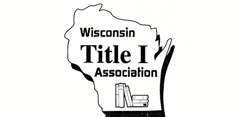 Wisconsin Title 1 Association Spring Conference tickets