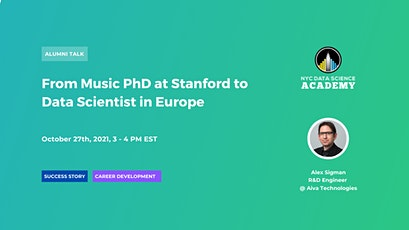 From Music PhD at Stanford to Data Scientist in Europe tickets