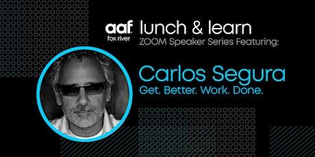 AAF Fox River Lunch & Learn Speaker Series: Carlos Segura tickets