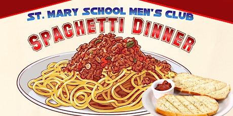St. Mary School Men's Club Spaghetti Dinner 2021 tickets