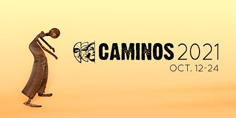 CAMINOS 2021 - Oct 14th - free registration tickets