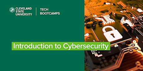 Introduction to Cybersecurity at Cleveland State Tech Bootcamps tickets