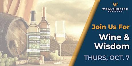Wine & Wisdom with your Wealthspire Team tickets