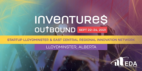 Inventures Outbound - Startup Lloydminster/East Central RIN tickets