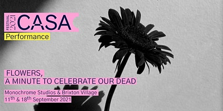 Performance / Flowers, a Minute to Celebrate our Dead by Fernando Rubio tickets