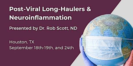 """POST VIRAL"" Long Haulers and Neuro-inflammation tickets"