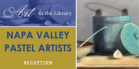 Art in the Library: Napa Valley Pastel Artists tickets