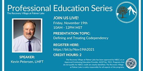 Professional Education Series: Defining and Treating Codependency tickets