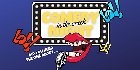 Comedy Night in the Creek! tickets