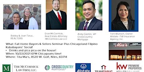 Fall Home Buyers & Sellers Seminar + Chicago Filipino Kababayans' Social tickets