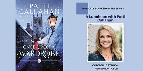 Luncheon with Patti Callahan Henry | Once Upon a Wardrobe tickets