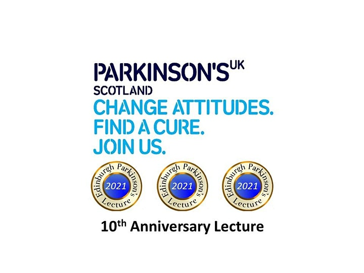 Edinburgh Parkinson's Lecture 2021 image