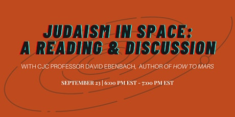 Judaism in Space: A Reading and Discussion tickets