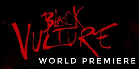 Black Vulture WORLD PREMIERE tickets