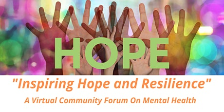 Inspiring Hope & Resilience: A Virtual Community Forum on Mental Health tickets