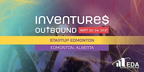 Inventures Outbound - Startup Edmonton tickets