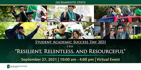 """Student Academic Success Day """"I Fly: Resilient, Relentless, & Resourceful"""" tickets"""