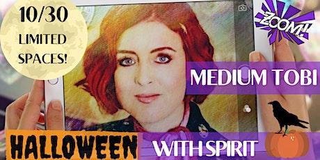 10-30 HALLOWEEN WITH SPIRIT EVENT WITH MEDIUM TOBI tickets