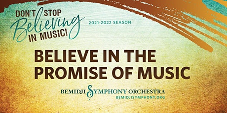 Believe in the Promise of Music - Saturday, November 13, 2021 performance tickets