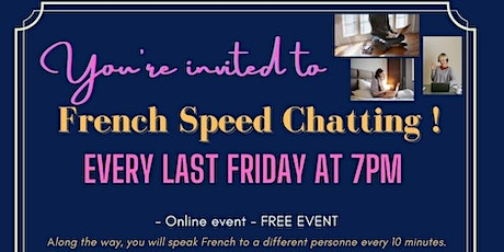 """[Online] """"French Speed Chatting""""! - FREE MONTHLY EVENT Tickets"""
