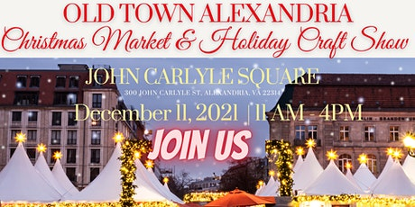 Old Town Alexandria Christmas Market and Holiday Craft Show tickets