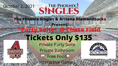 Phoenix Singles Party Suite @ Chase Field tickets